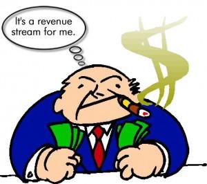 It's a revenue stream for me